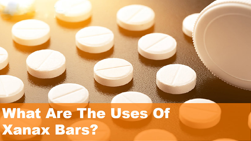 What Are The Uses Of Xanax Bars?