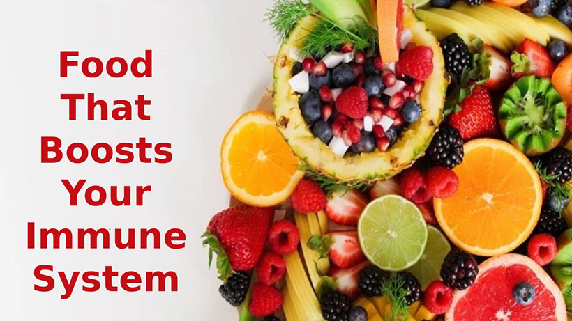 Food That Boosts Your Immune System